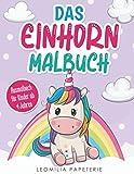 Das EINHORN MALBUCH: Ausmalbuch für Kinder ab 4 Jahren