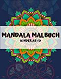 Mandala malbuch kinder ab 10: Über 60 Mandalas zur Beruhigung von Kindern, stressfreie Entspannung, auch gut für Senioren (Mandala Malbücher für Kinder)