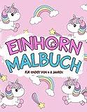 Einhorn-Malbuch für Kinder von 4-8 Jahren: 50 zauberhafte Einhörner zum Ausmalen