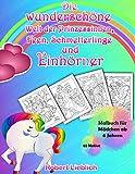 Malbuch für Mädchen ab 6 Jahren: Die wunderschöne Welt der Prinzessinnen, Feen, Schmetterlinge und Einhörner - 65 Motive