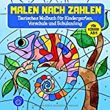 Malen nach Zahlen ab 5: Tierisches Malbuch für Kindergarten, Vorschule und Schulanfang & Bonusmotive: Tiermandalas für Kinder