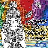 Malbuch für Mädchen ab 10 Jahren: 70 Motive (Malbücher für Erwachsene, Mädchen und Kinder)